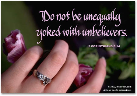Do not be unequally yoked dating relationships
