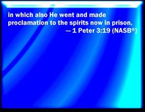 1 Peter 3 19 a