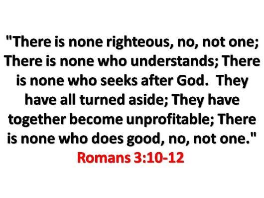 Romans3 10-12